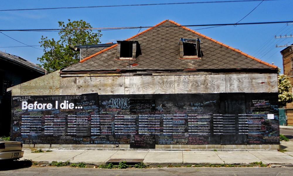 Il primo muro di Before I Die @ New Orleans, fonte web